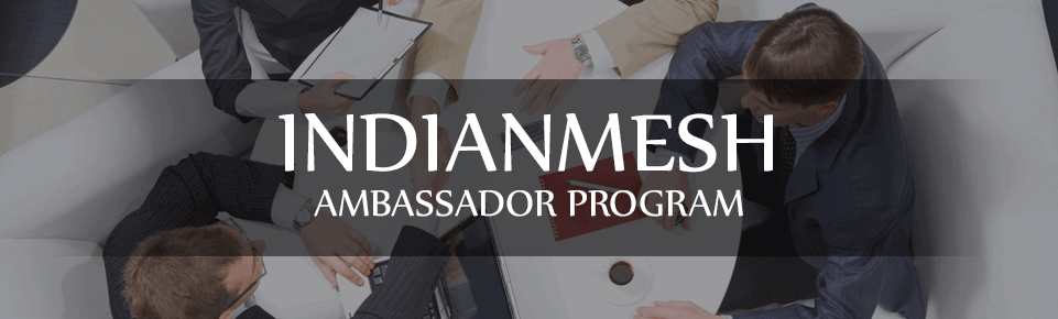 Indianmesh ambassador program